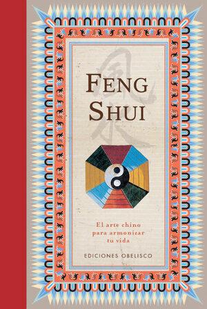 Feng Shui: El Arte Chino De Armonizar La Vida - Anonimo