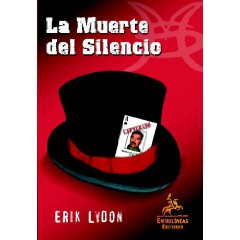 La Muerte Del Silencio - Lydon Erik