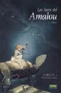 Las Luces Del Amalou 1: Theo - Gibelin Christophe