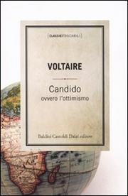 Candido Ovvero L Ottimismo - Voltaire (françois-marie Arouet)