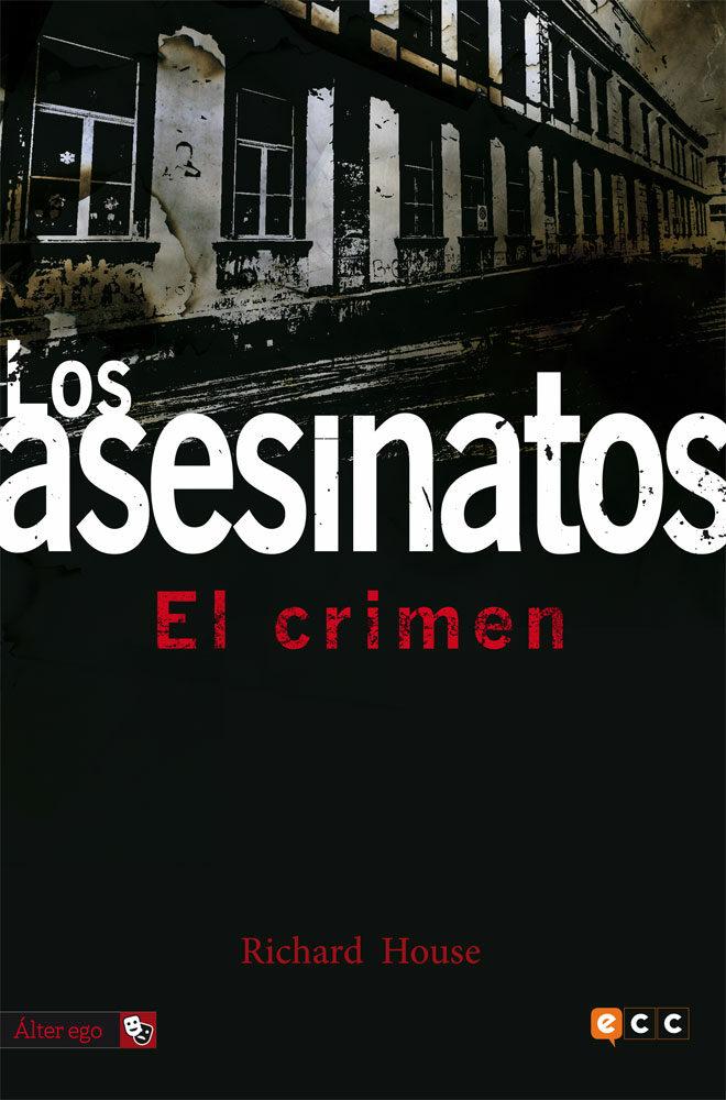 Los Asesinatos 3: El Crimen - House Richard