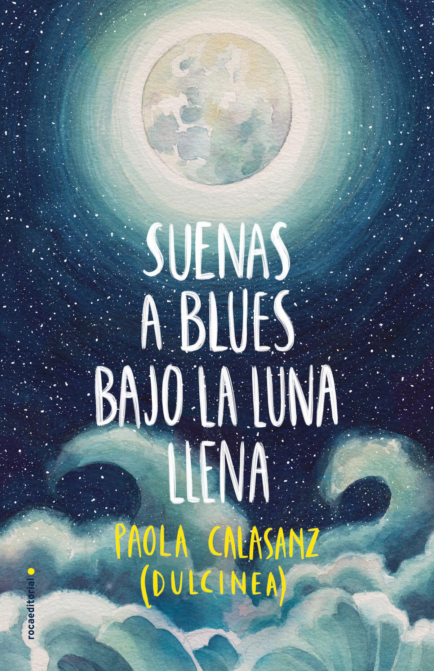 suenas a blues bajo la luna llena-9788417305789