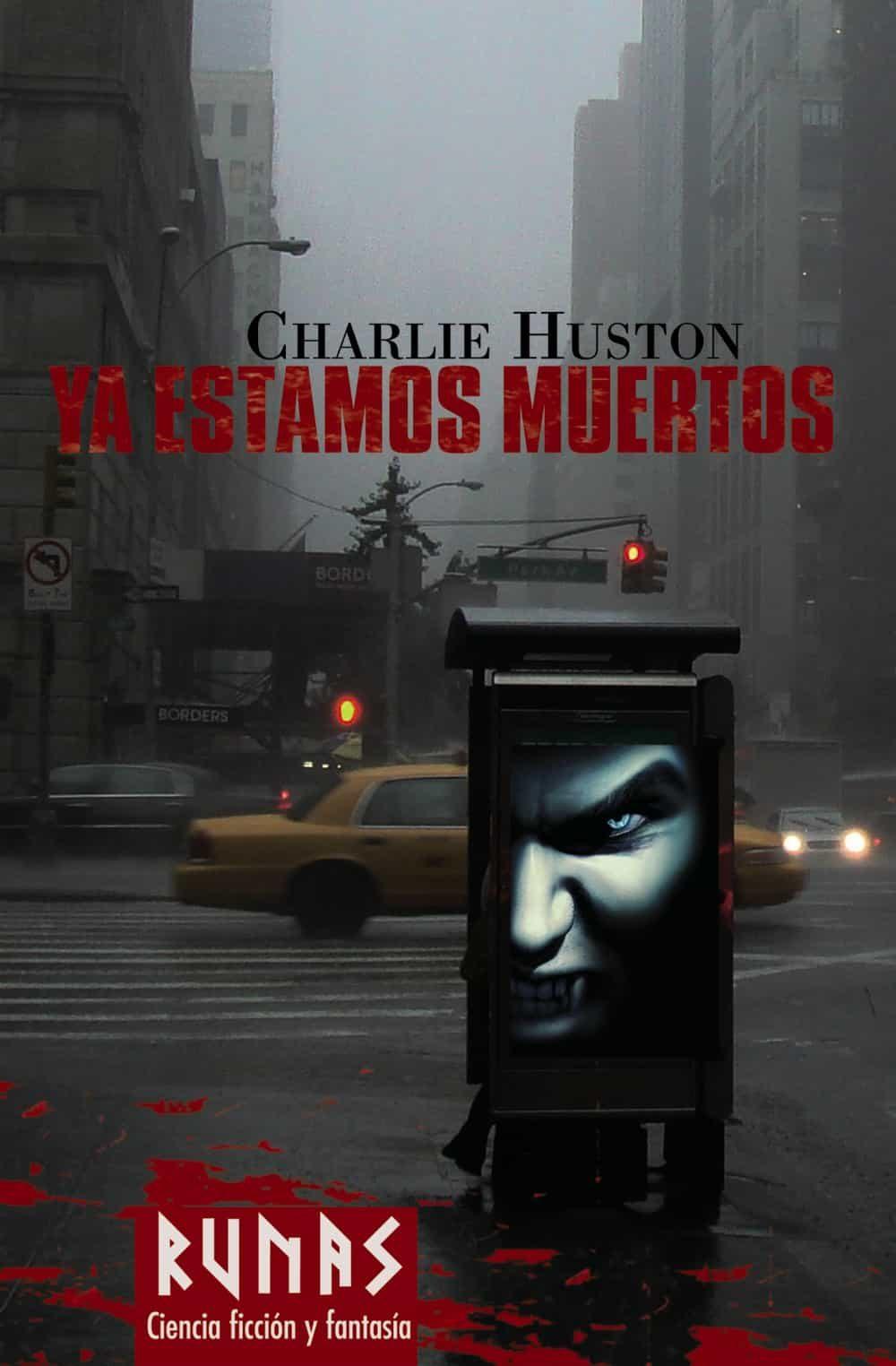 Ya Estamos Muertos - Huston Charlie