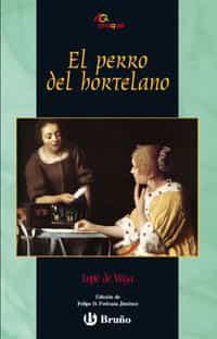 El Perro Del Hortelano - Vega Carpio Felix Lope De