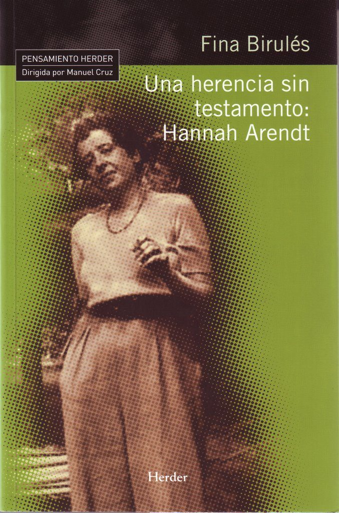 Una Herencia Sin Testamento : Hannah Arendt - Birules Fina