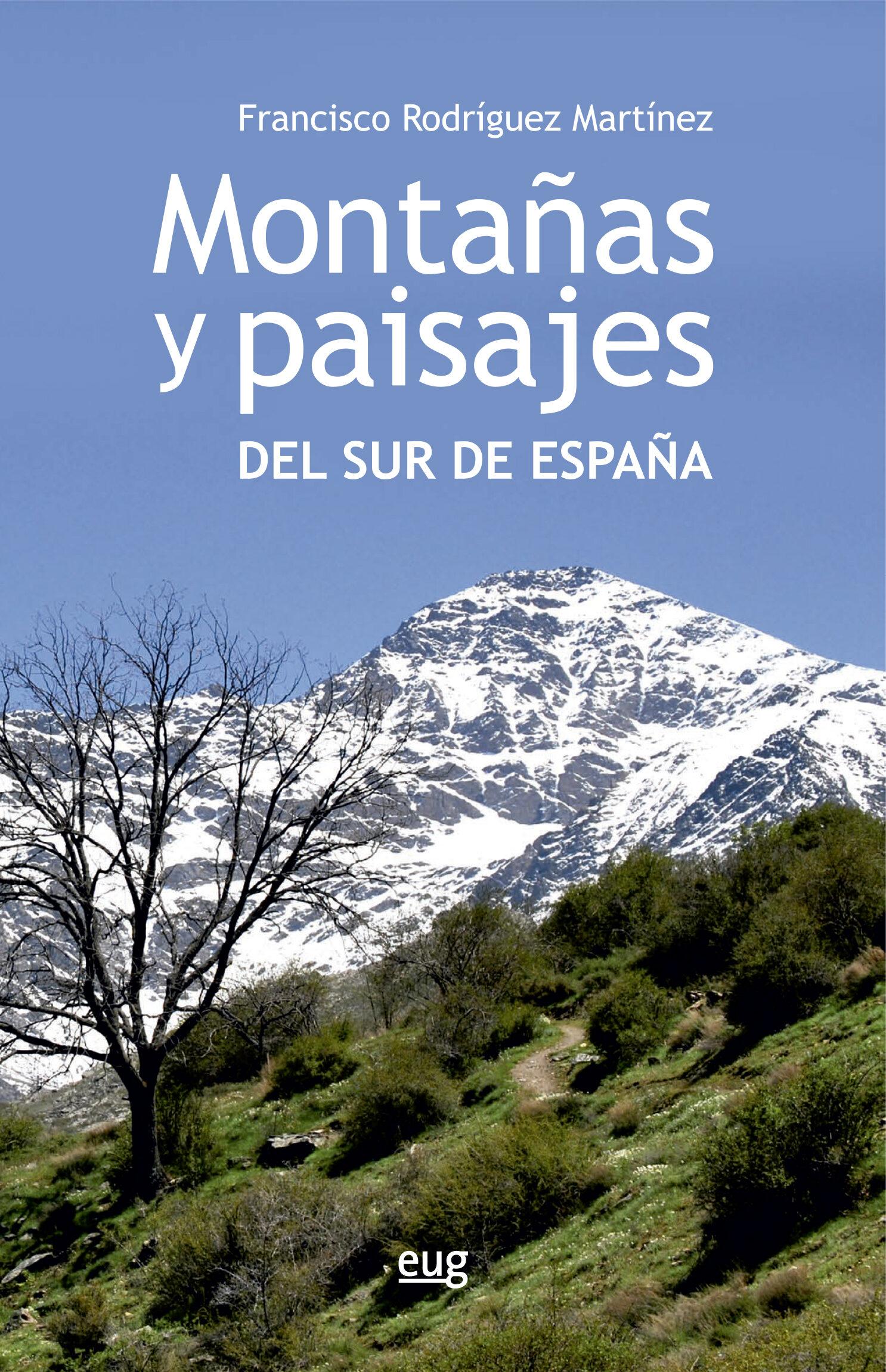 Montañas Y Paisajes Del Sur De España - Rodriguez Martinez Francisco