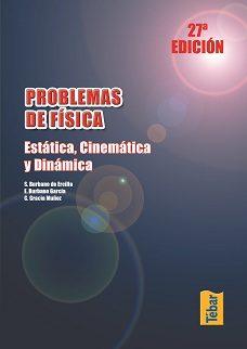 Problemas De Fisica. Estatica Cinematica Y Dinamica - Vv.aa.