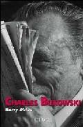 Charles Bukowski - Miles Barry