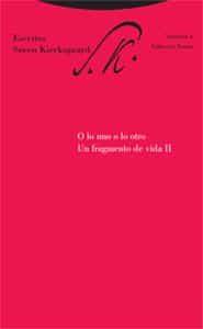 O Lo Uno O Lo Otro: Un Fragmento De Vida Ii (escritos Volumen 3) - Kierkegaard Sören