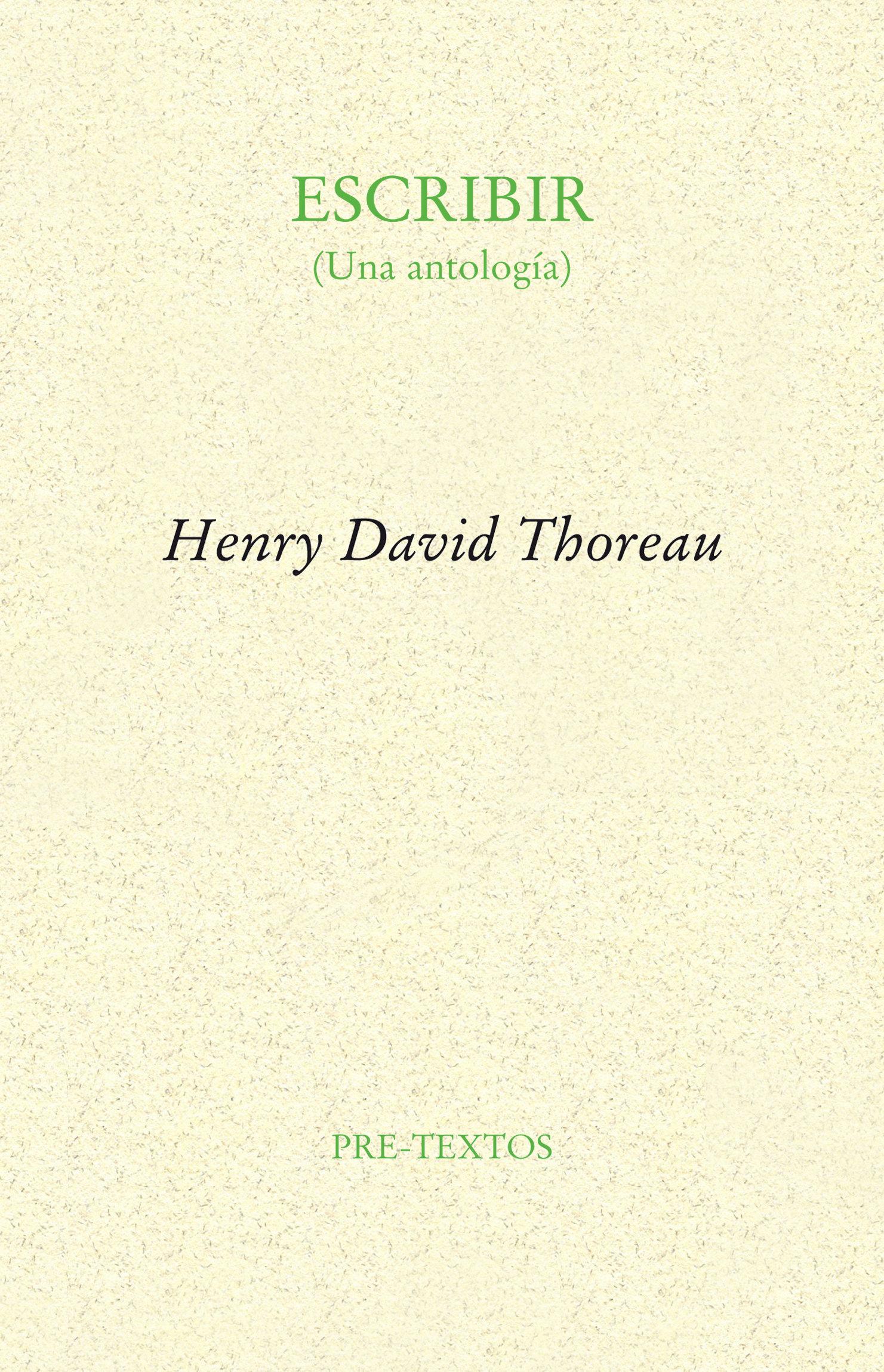 Escribir (una Antologia) - Thoreau Henry David