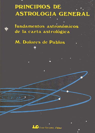 Principios De Astrologia General. (tomo 1) - Pablos Maria Dolores De