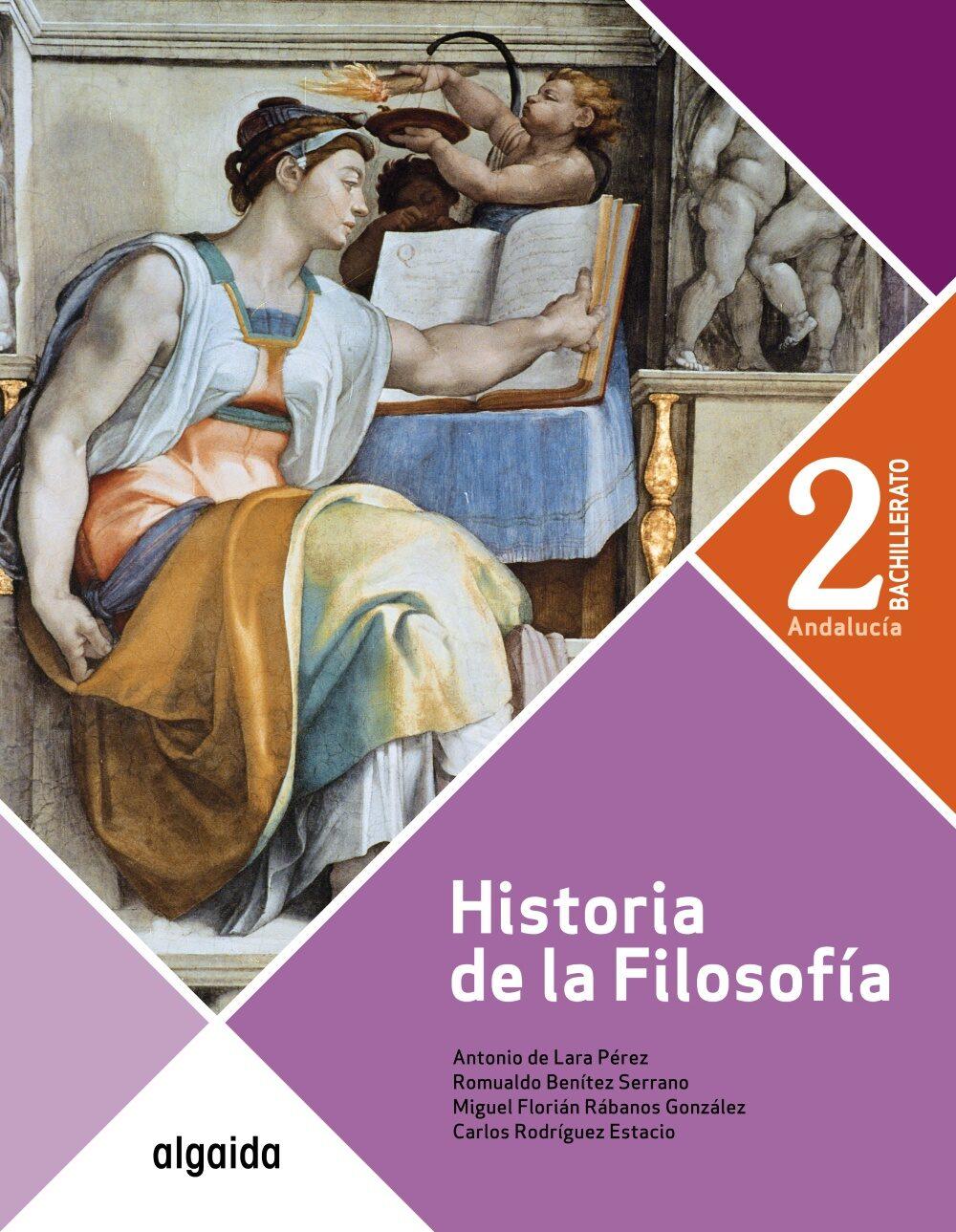 Historia De La Filosofía 2º Bachillerato Andalucia - Vv.aa.