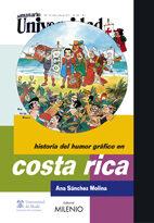 Historia Humor Grafico Costa Rica - Sanchez Molina Ana