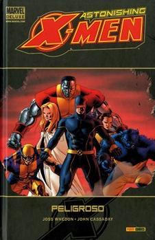 Astonishing X-men 02: Peligroso (marvel Deluxe) - Whedon Joss
