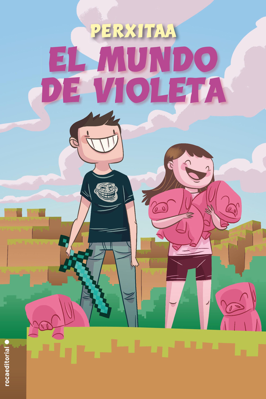 El Mundo De Violeta - Perxitaa