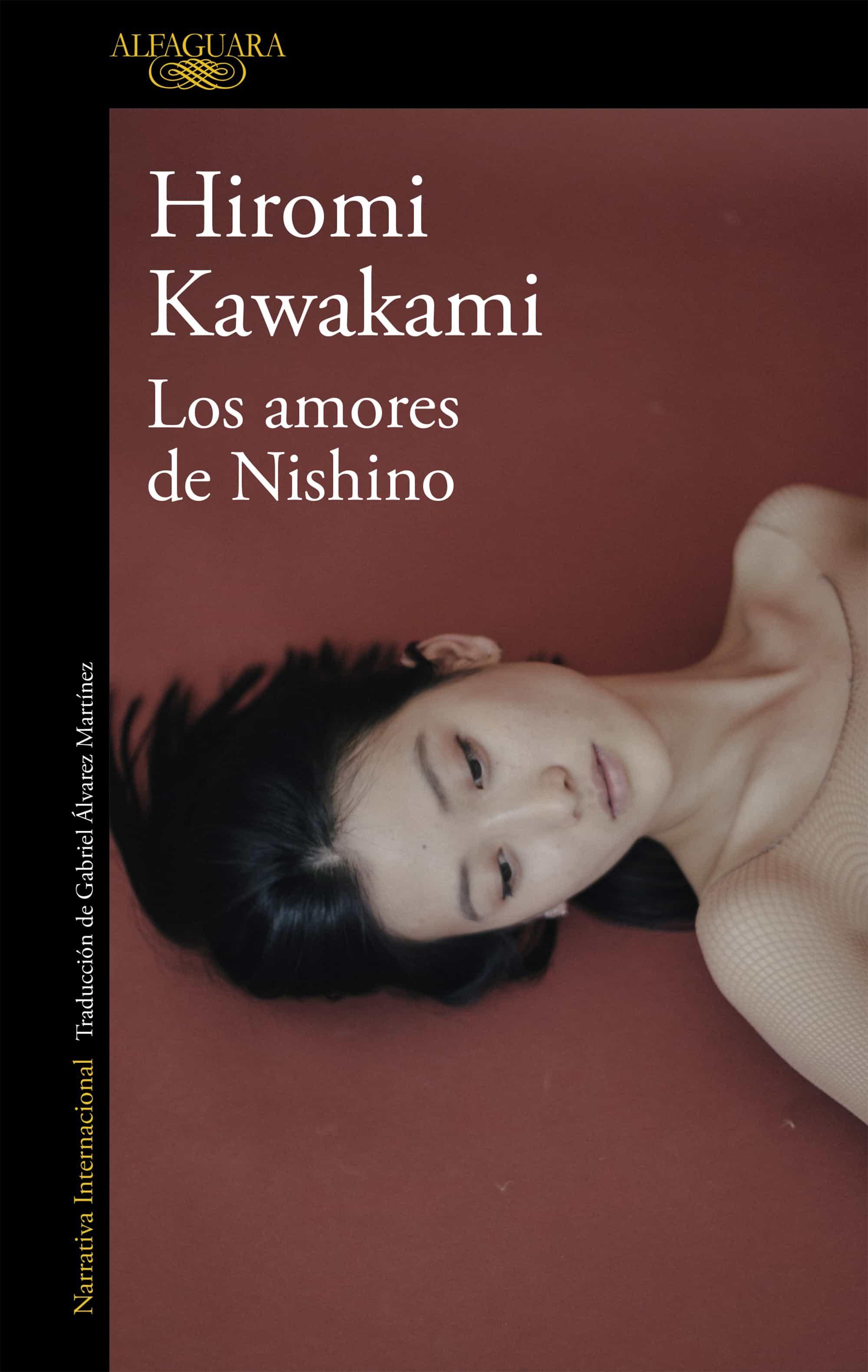 Los Amores De Nishino - Kawakami Hiromi