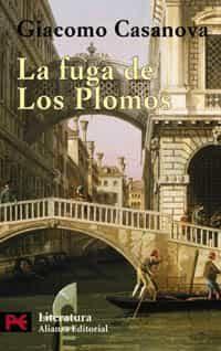 La Fuga De Los Plomos - Casanova Giacomo