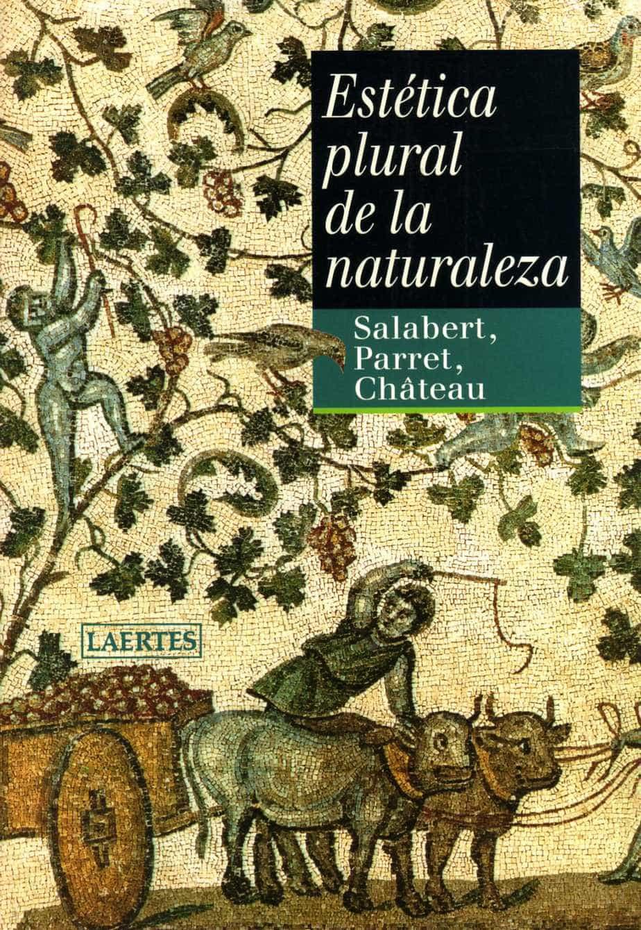 Estetica Plural De La Naturaleza - Château Dominique