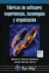 Fabricas Del Software: Experiencias Tecnologias Y Organizacion - Piattini Velthuis Mario G.