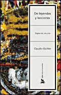 De Leyendas Y Lecciones.siglos Xix Xx Xxi - Guillen Claudio