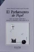 El Parlamento De Papel: Las Revistas Españolas En La Transicion D Emoc - Fontes Ignacio