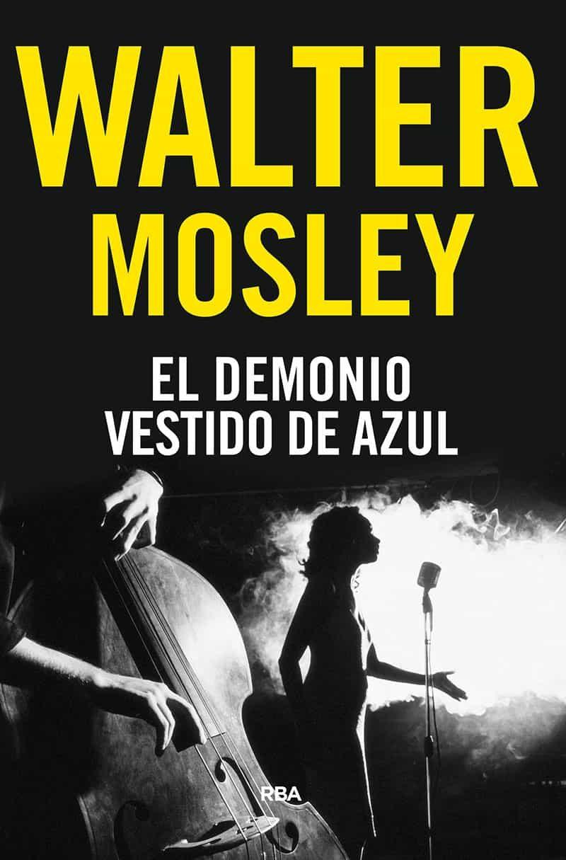 El Demonio Vestido De Azul - Mosley Walter