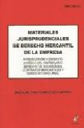 Materiales Jurisprudenciales De Derecho Mercantil De La Empresa - Dominguez Cabrera Maria Del Pino