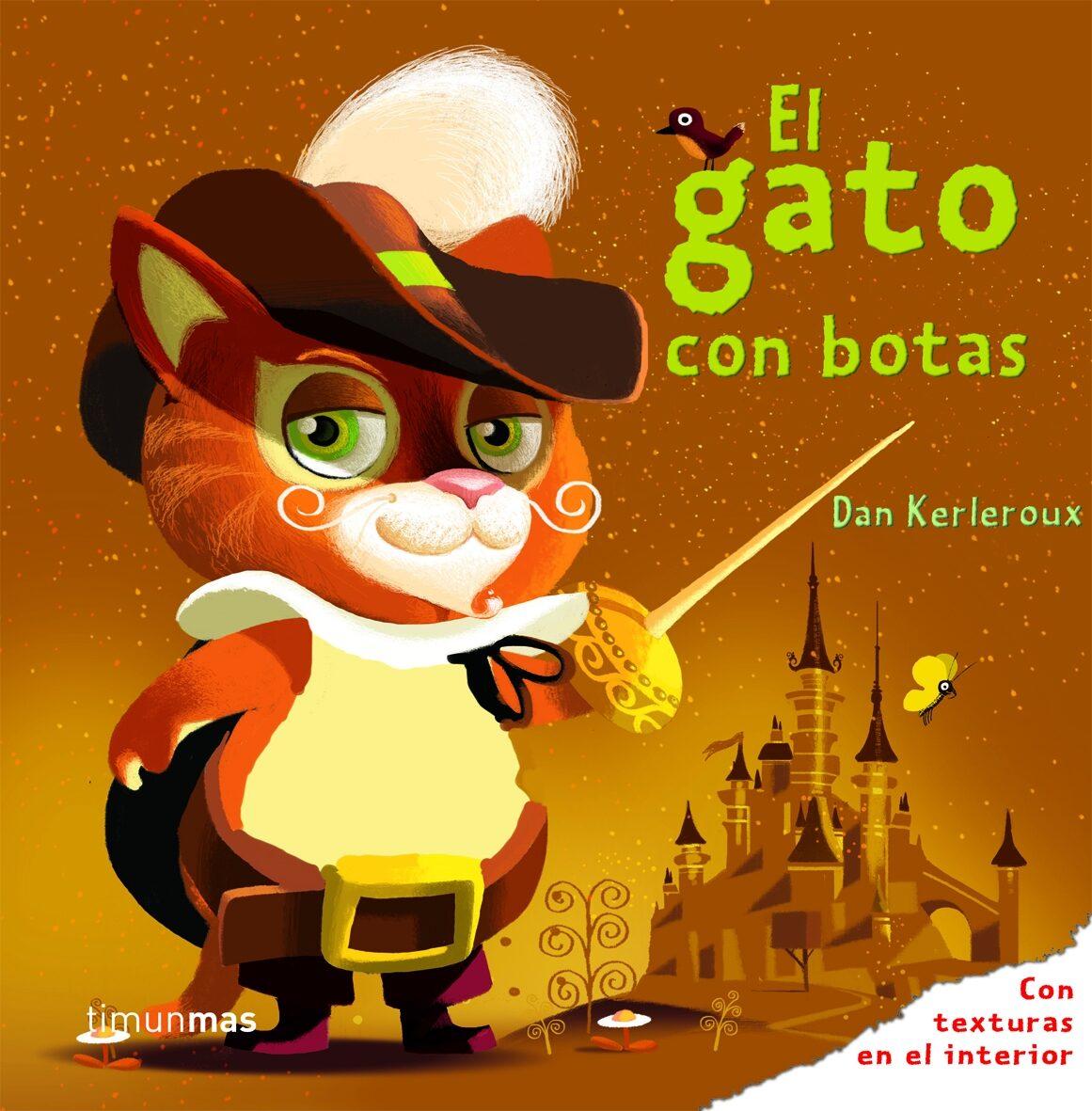 El Gato Con Botas (cuentos Clasicos Con Texturas ) - Timmers Leo