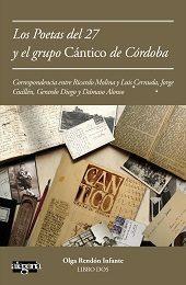 Los Poetas Del 27 Y El Grupo Cántico De Córdoba: Correspondencia Entre - Rendon Infante Olga