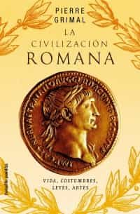 Civilizacion Romana - Grimal Pierre
