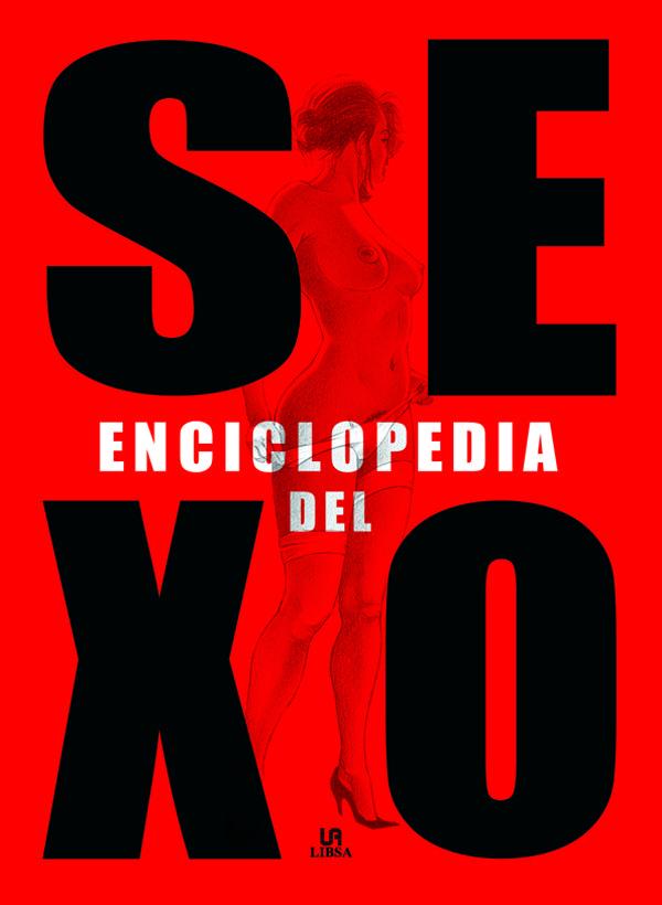 Enciclopedia Del Sexo: La Guia Mas Completa Del Placer Sexual - Fennec Jhon