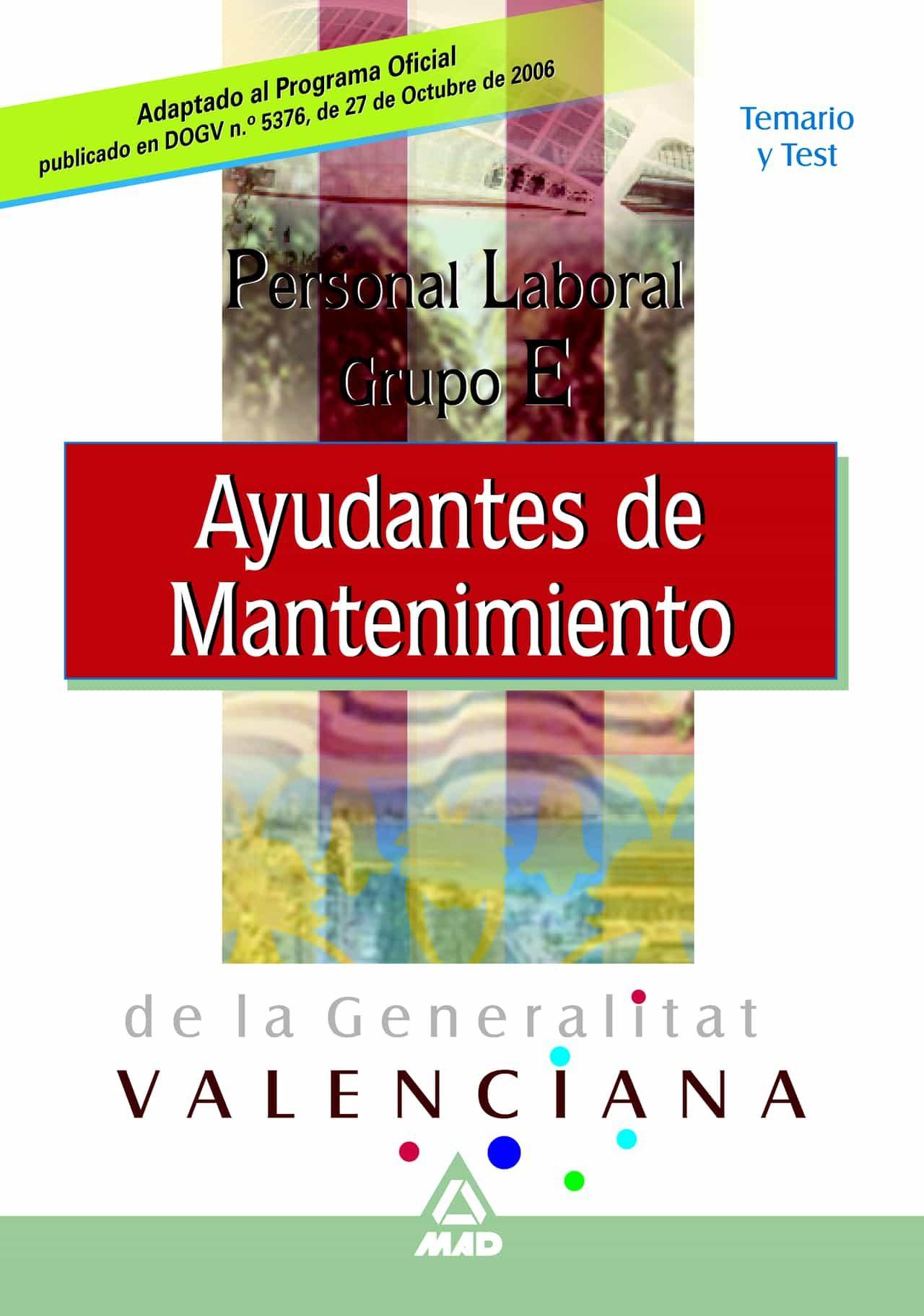 Personal Laboral De La Generalitat Valenciana. Ayudante De Manten Imie - Vv.aa.