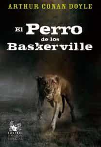 El Perro De Los Baskerville (edicion Especial) - Doyle Arthur Conan