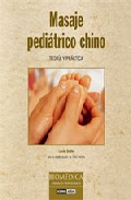 Masaje Pediatrico Chino: Teoria Y Practica - Sotte Lucio