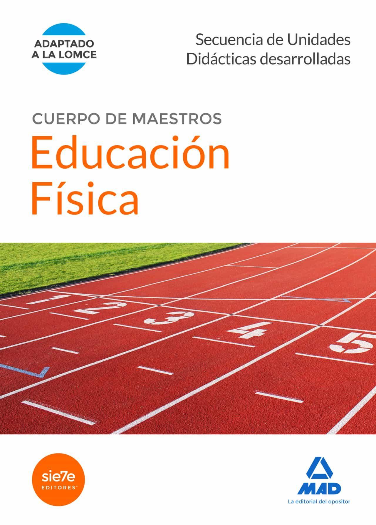 Cuerpo De Maestros Educación Física. Secuencia De Unidades Didacticas - Vv.aa.