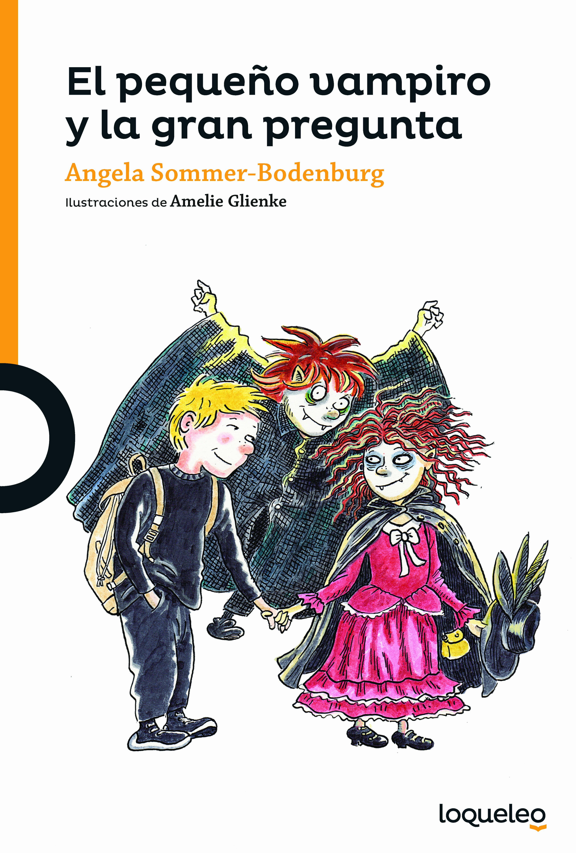 El Pequeño Vampiro Y La Gran Pregunta - Sommer-bodenburg Angela