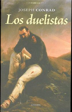 Los Duelistas - Conrad Joseph