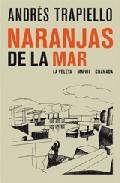 Naranjas De La Mar - Trapiello Andres