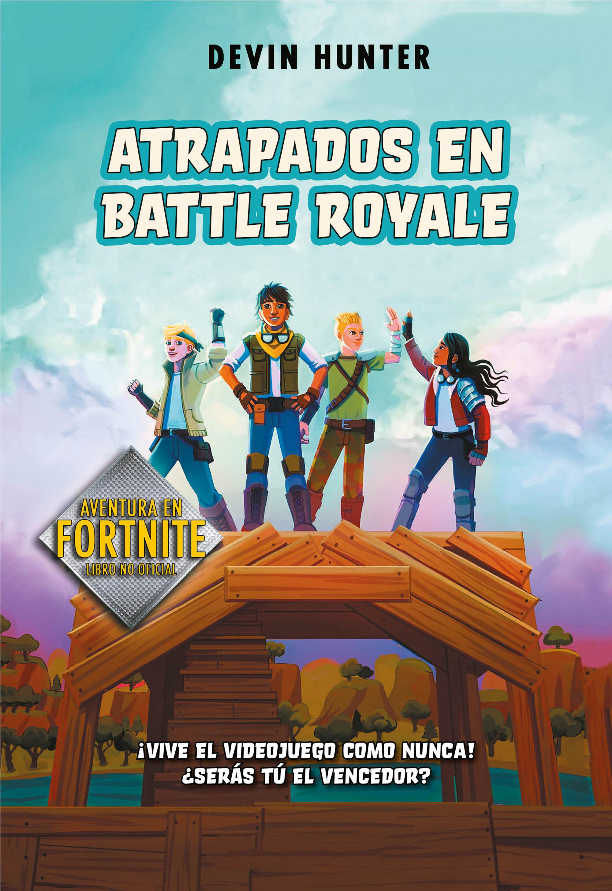 Atrapados En Battle Royale 1 - Hunter Devin