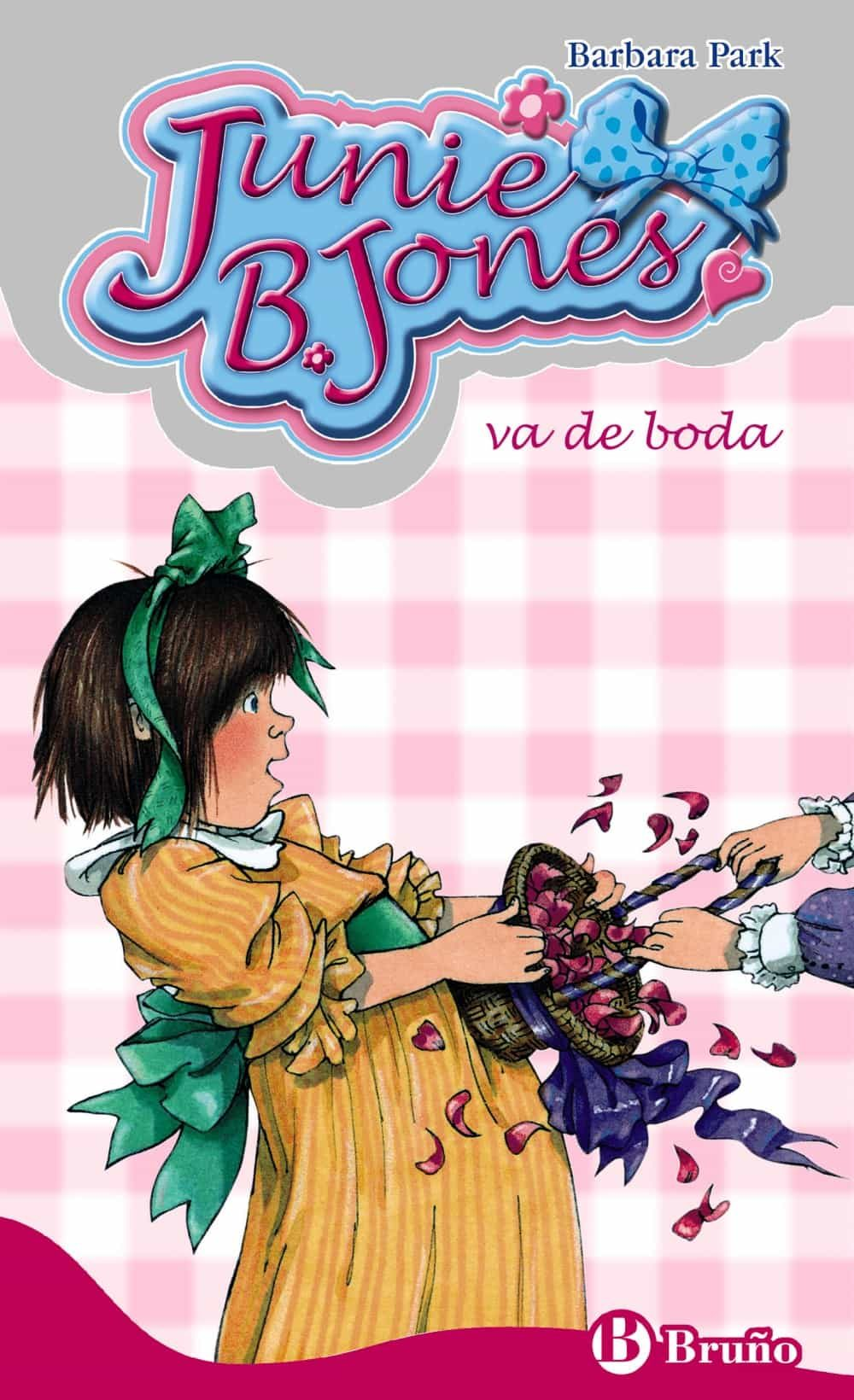 Junie B. Jones Va De Boda - Park Barbara