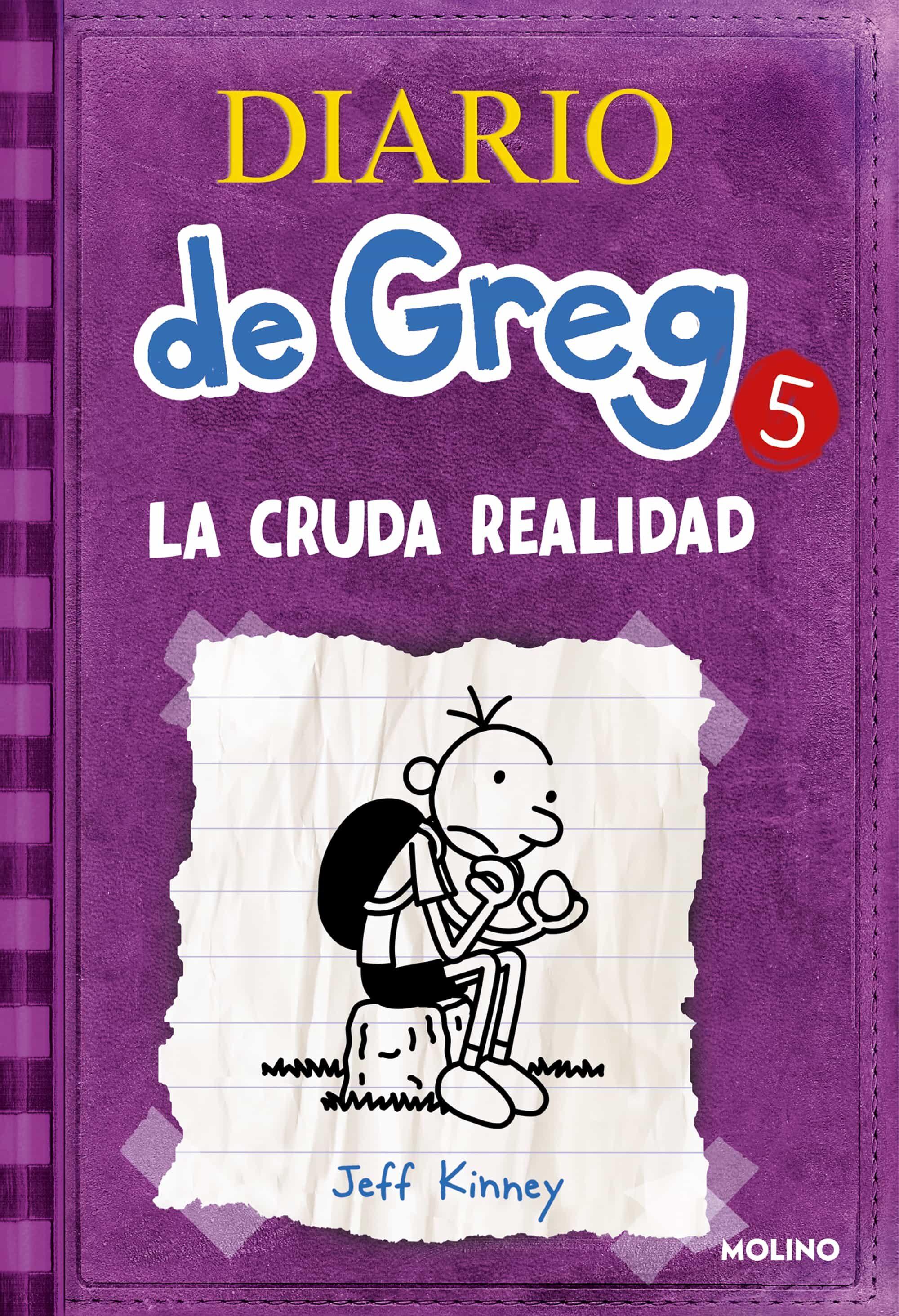 Diario De Greg 5: La Cruda Realidad - Kinney Jeff