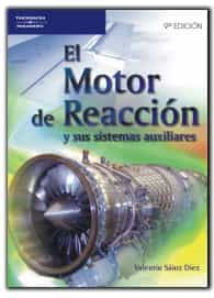 El Motor De Reaccion Y Sus Sistemas Auxiliares - Sainz Diez Valentin