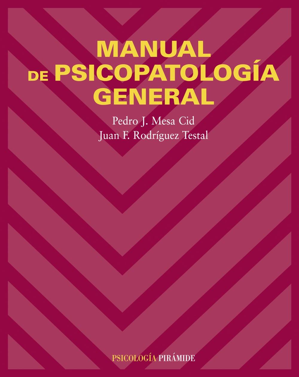 Manual De Psicopatologia General - Rodriguez Testal Juan Francisco