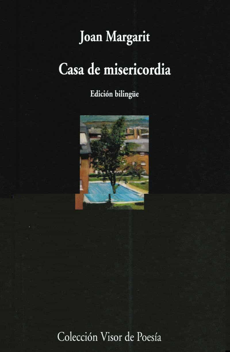 Casa De Misericordia (ed. Bilingüe Castellano-catalan) - Margarit Joan
