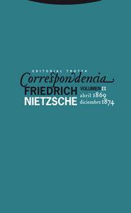 Correspondencia (vol.ii): Abril 1869-dicimebre 1874 - Nietzsche Friedrich
