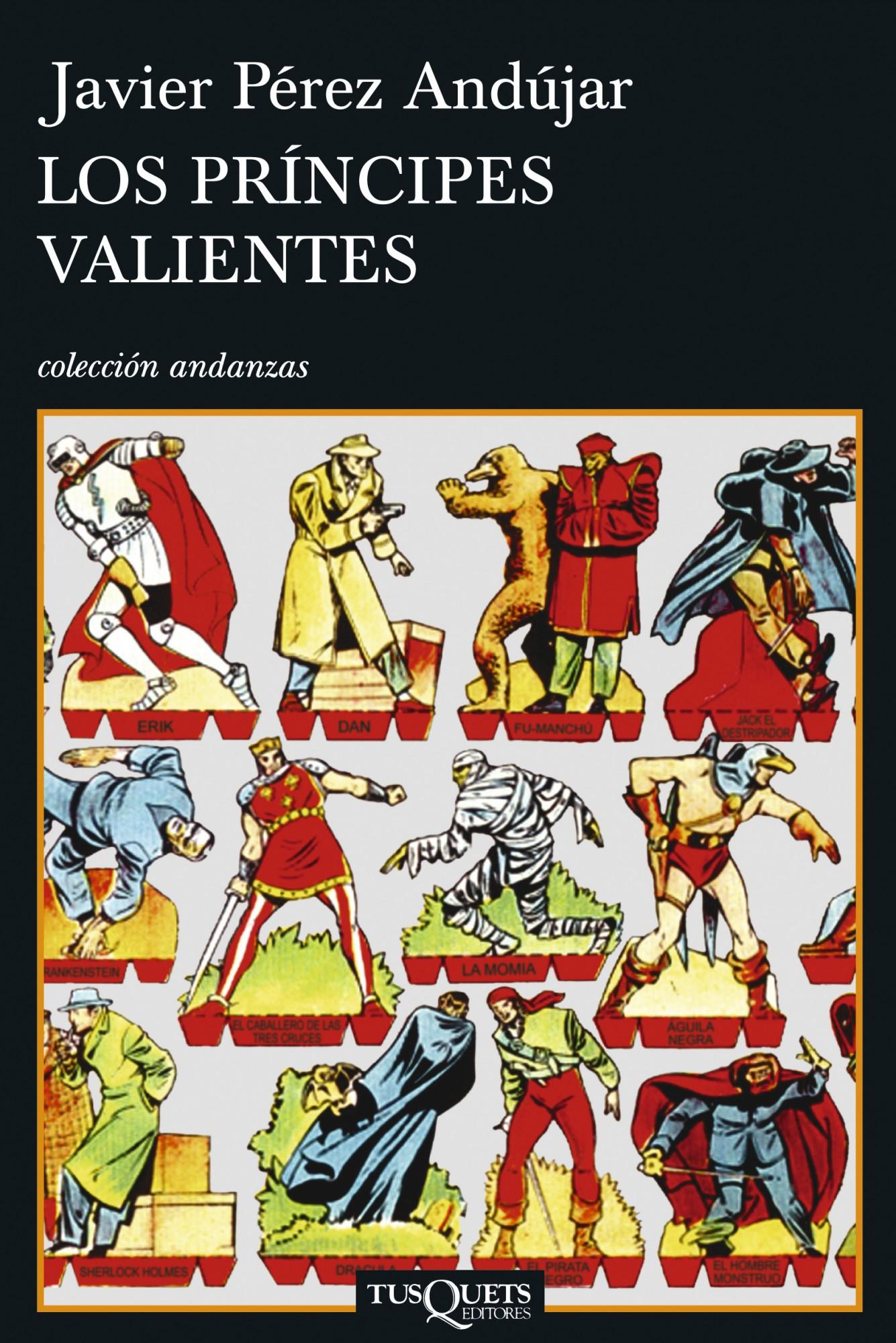 Los Principes Valientes - Perez Andujar Javier