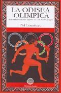 La Odisea Olimpica: Reavivar El Verdadero Espiritu De Los Grandes Jueg - Cousineau Phil