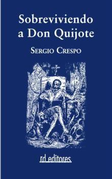 Sobreviviendo A Don Quijote - Crespo Sergio