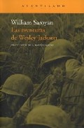 Las Aventuras De Wesley Jackson - Saroyan William