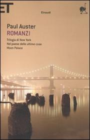 Romanzi: Trilogia Di New Yorknel Paese Delle Ultime Cosemoon Pa Lace - Auster Paul (ed.)